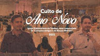 IPTambaú | Culto de Ano Novo (Completo) | 31/12/2020