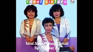 Download Lagu Ideal Sisters - Hanya Sekali mp3