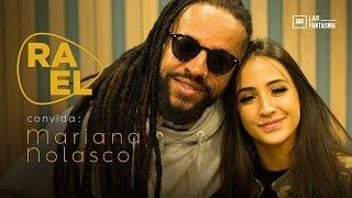 Rael Convida: Mariana Nolasco - Sons de Amor / Aurora Boreal (ep.7)