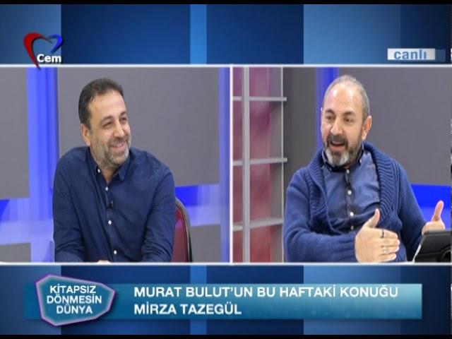 Murat Bulut İle Kitapsız Dönmesin Dünya // Mirza Tazegül (08 Ekim 2019)