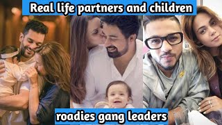 Real life partners and children of roadies gang leaders || raftaar's wife || neha and angad