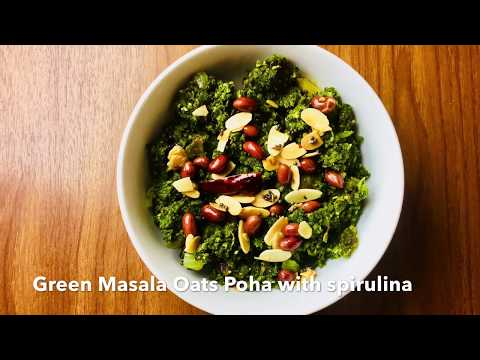 Green Masala Oat Poha with Spirulina (Vegan/Vegetarian)