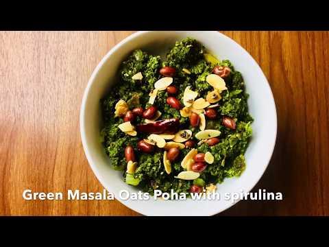 Green Masala Oat Poha with Spirulina (Vegan/Vegetarian)