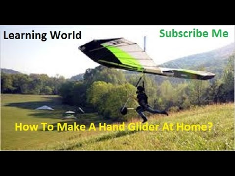 How to make a hand glider at home