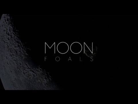 Foals // Moon + 2001: A Space Odyssey