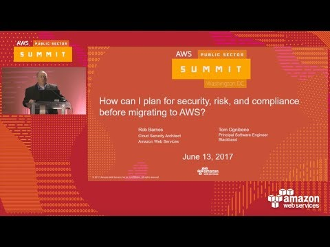 How Can I Plan for Security, Risk, & Compliance Before Migrating to AWS? (119707)