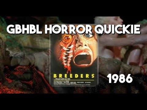 GBHBL Horror Review: Breeders (1986)