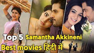 Top 5 Samantha Akkineni Hindi Dubbed Movies   Best Samantha Akkineni Movie On YouTube In Hindi !