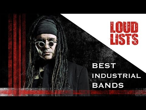 10 Greatest Industrial Rock + Metal Bands