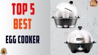 Top 5 Best Egg Cookers to Buy in 2019