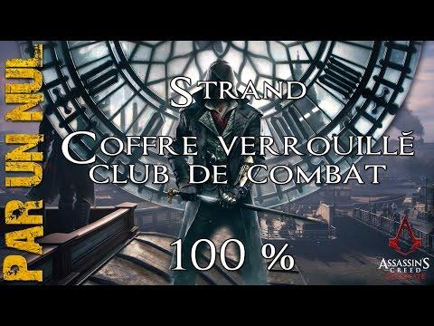 Assassin's Creed Syndicate par un nul  : Strand, coffre verrouillé et club de combat