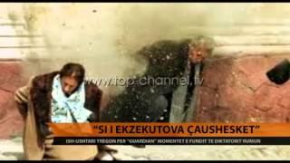 """""""Si i ekzekutova çausheskët"""" - Top Channel Albania - News - Lajme"""