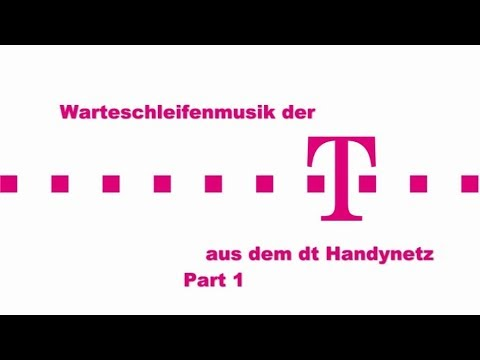 Warteschleifenmusik der Telekom aus dem  dt Handynetz Part 1