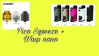 Pico Squeeze+Wasp nano unboxing e recensione