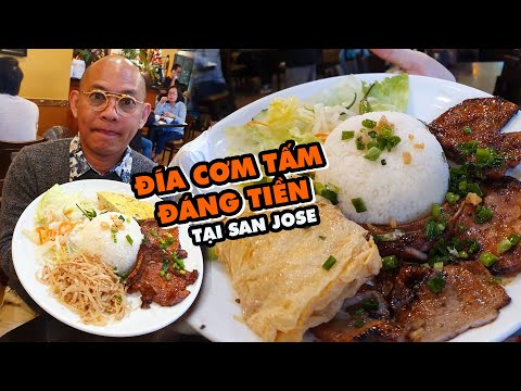 Food For Good #608: Cơm Tấm Thiên Hương đệ Nhất San Jose Thật Không Ngoa !