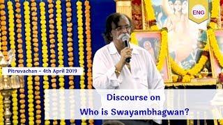 Sadguru Shree Aniruddha's Pitruvachan (Part 2) - 4th April 2019