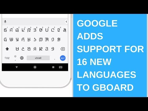 Google adds support for 16 new languages to Gboard