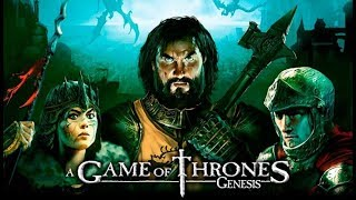 Game of Thrones Genesis обзор на игру