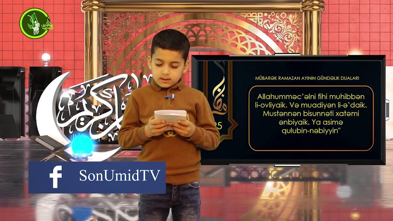 Mübarək #Ramazan2020 ayının 25-ci gününün – #DUASI Zeynəb&Mehdi