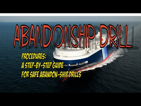 ABANDONSHIP DRILL :  A step-by-step guide for safe abandon-ship drills  #ONBOARD #DRILLS