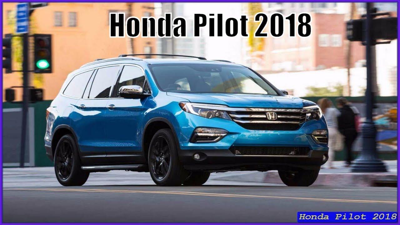 Honda Pilot 2018 Release Date >> Honda Pilot 2018 Full Review Interior Exterior