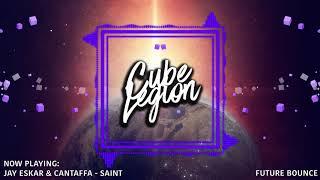 Jay Eskar & Cantaffa - Saint