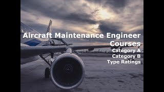 Aircraft Maintenance Engineer Courses in UK, USA, India.  AME and LAME
