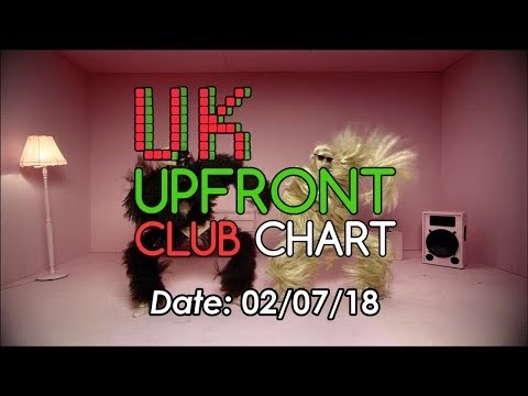 UK UPFRONT CLUB CHART TOP 50 (02/07/2018)