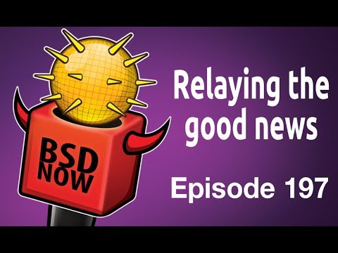 Relaying the good news | BSD Now 197