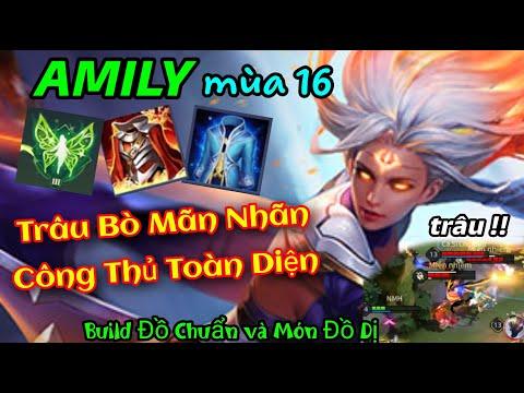 AMILY Mùa 16 | Build Đồ + Ngọc + Phù Hiệu Mới 100% Công Thủ Toàn Diện Trâu Bò | Liên Quân Mobile