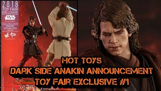 Hot Toys Toy Fair Exclusive 2018 Darkside Anakin Preview