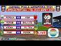 Jadwal Piala Menpora 2021 Pekan Pertama | Persija vs Psm | Persib vs Bali united |  Live Indosiar