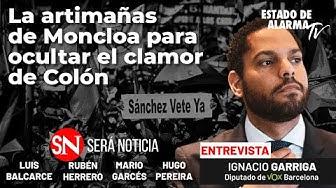 Imagen del video: Las artimañas de Moncloa para ocultar el clamor de Colón; con Ignacio Garriga, Pereira, Balcarce