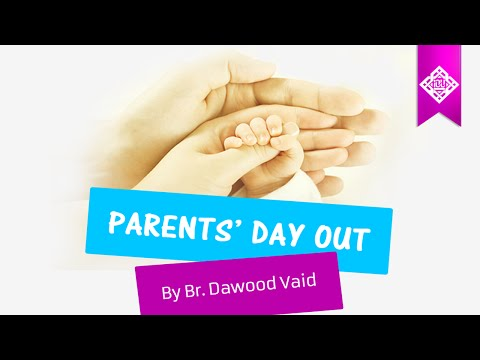 Parent's Day Out - Dawood Vaid