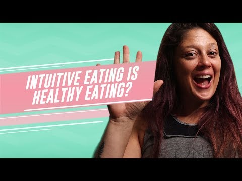 Intuitive Eating Is Healthy Eating?