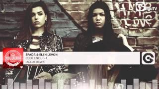 Скачать SPADA ELEN LEVON Cool Enough Addal Remix
