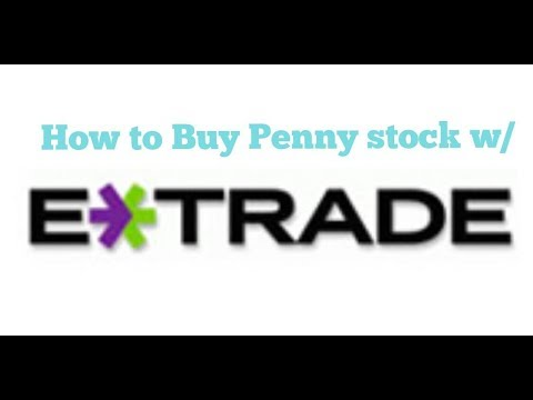 How to find and buy penny stock with etrade