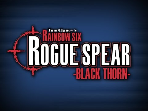 Tom Clancy's Rainbow Six Rogue Spear Blackthron M3 Operaton [Cooper king] (ELITE)