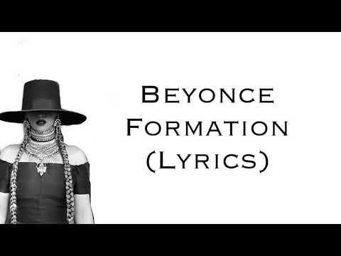 Beyonce - Formation (Lyrics)