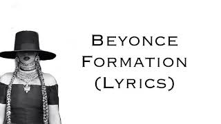 Beyonce - Formation (Lyrics)