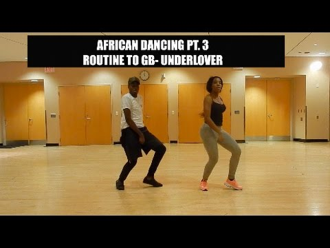 ROUTINE TO GB- UNDERLOVER (AFROBEATS DANCING PT.3)