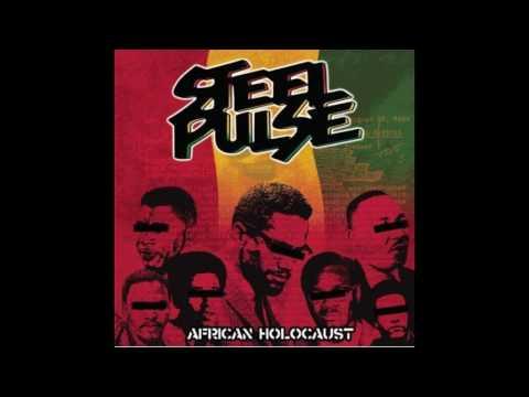 Steel Pulse - African Holocaust  - 2004 - (full album)