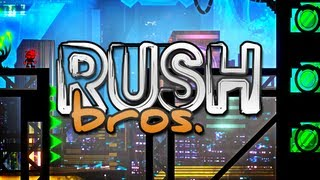 Rush Bros Preview!