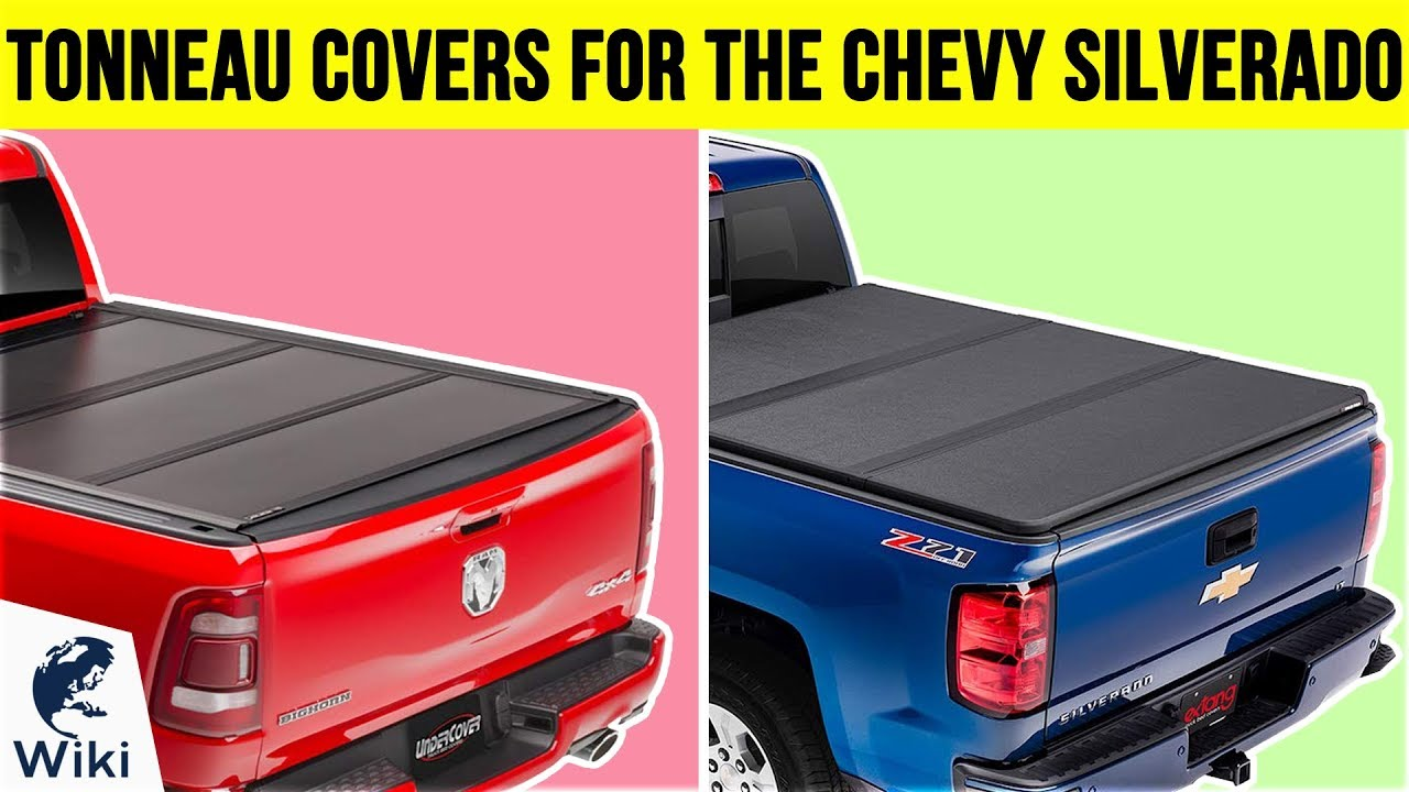 10 Best Tonneau Covers For The Chevy Silverado 2019 Youtube