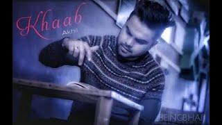 KHAAB || AKHIL || PARMISH VERMA || NEW PUNJABI SONG 2018 || CROWN RECORDS ||