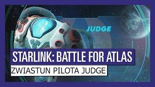 STARLINK : BATTLE FOR ATLAS ZWIASTUN PILOTA JUDGE