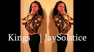 Jay Solstice- Kings (wolf movement)