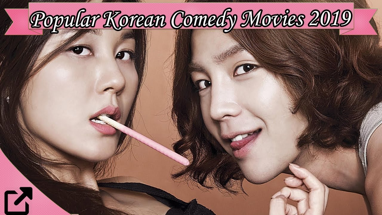 Top 10 Popular Korean Comedy Movies 2019