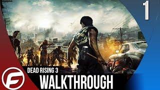 Dead Rising 3 Walkthrough Part 1 Dead End Gameplay Playthrough Let