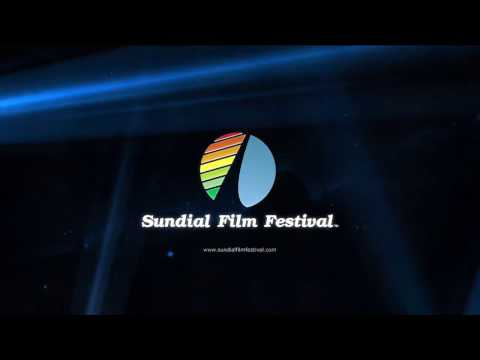 Sundial Film Festival 2017 - Redding, California